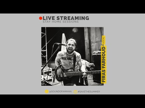 Firas Farhoud | SOA Stay Home Live Sessions