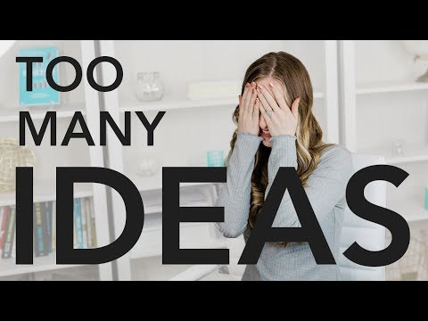 How to Decide WHICH Idea to Pursue