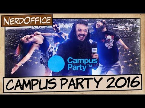 Campus Party 2016 | NerdOffice S07E05