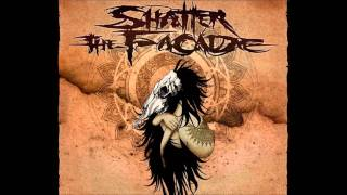 Shatter the Facade - The Martyr Complex