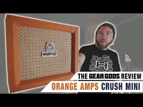 ORANGE AMPS Crush Mini 2018 3w Amp Review | GEAR GODS