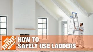 Safety tip for Using Ladders - The Home Depot