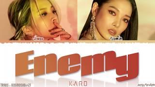 KARD (SOMIN, JIWOO) - 'ENEMY' Lyrics [Color Coded_Han_Rom_Eng]