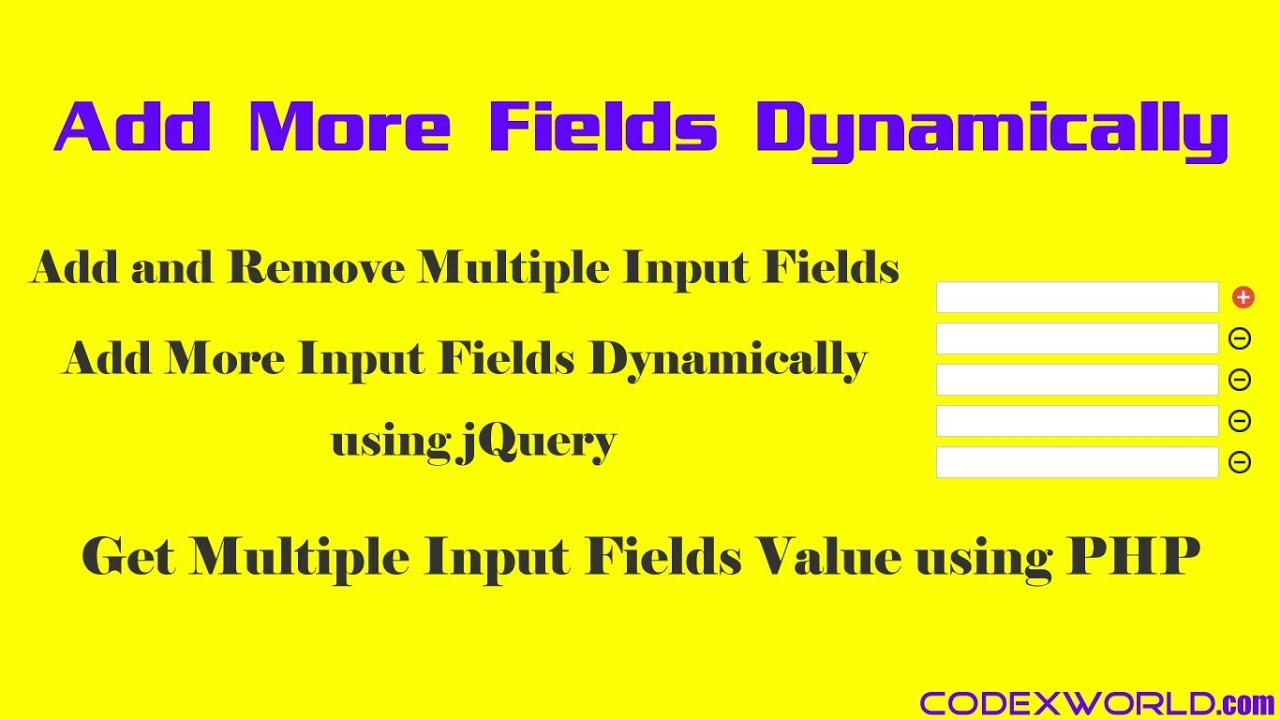Add Remove Input Fields Dynamically using jQuery - CodexWorld