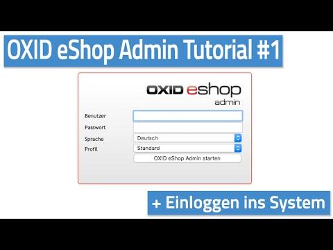 Oxid eShop Admin Tutorial #01 - Oxid Admin Login