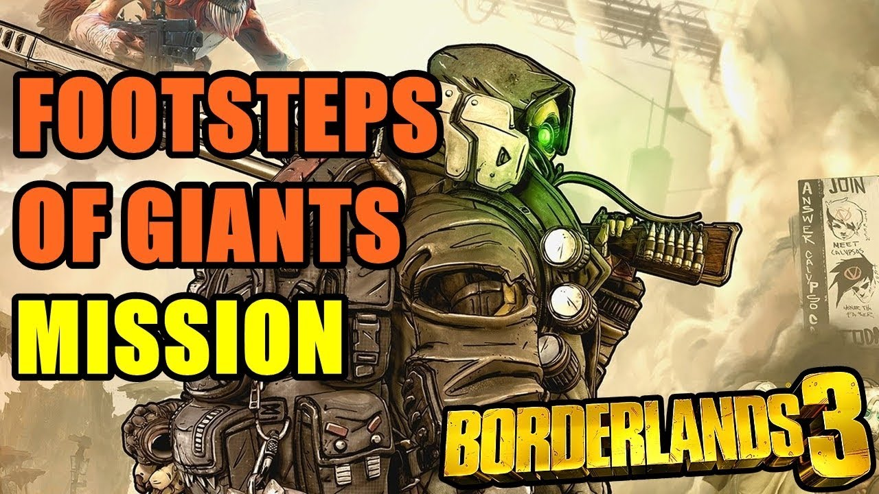 Footsteps of Giants Borderlands 3 Mission Walkthrough