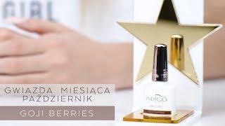 Gwiazda Miesiąca Październik - Goji Berries Gel Polish od Indigo