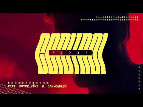 Feder - Control, feat Bryce Vine & Dan Caplen