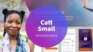 Live Inclusive Design - Interview with Catt Small