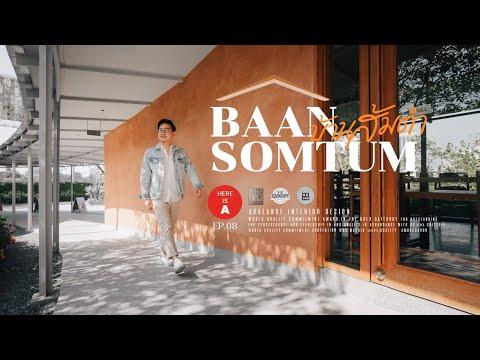 """""""Baan Somtum"""" ร้านส้มตำดีไซน์ล้ำด้วยสี American Clay    Here is A EP.08"""