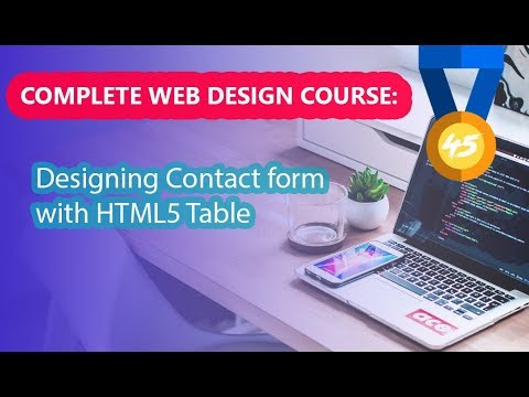 045 - Designing Contact Form With HTML5 Table