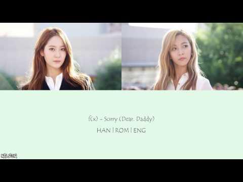 f(x) - Sorry (Dear. Daddy) (Color Coded Lyrics) [Han/Eng/Rom]