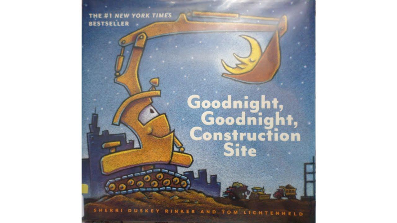 good night good night construction site children u0027s book read