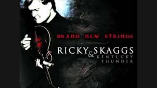 Ricky Skaggs & Kentucky Thunder - I Corinthians
