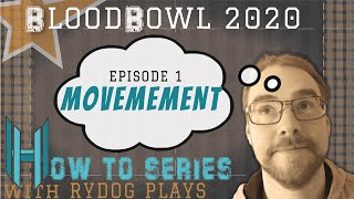 How To Play Blood Bowl - Movement Tutorial for blood bowl 2020