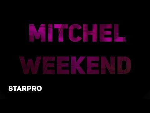 Смотреть клип Mitchel - Weekend