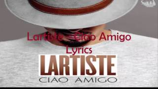 Lartiste Ciao Amigo Lyrics Paroles