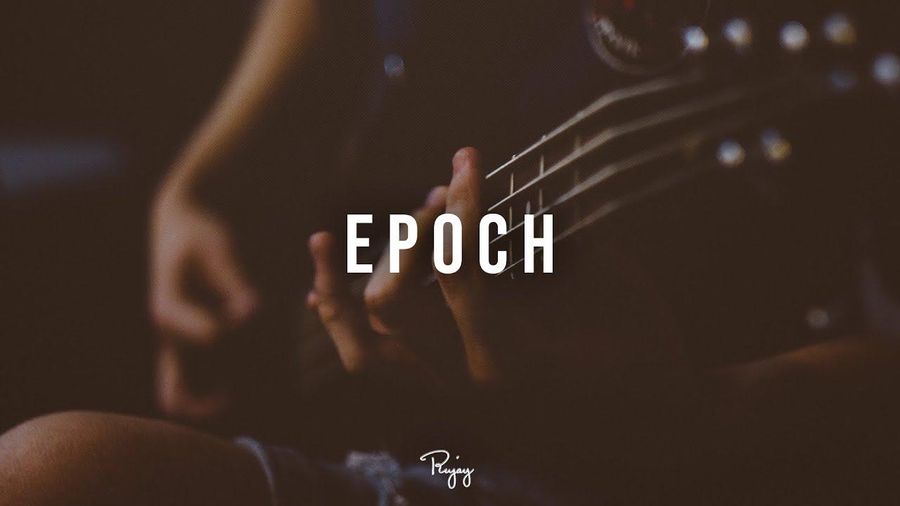 """Epoch"" - Storytelling Guitar Rap Beat Free New Hip Hop ..."
