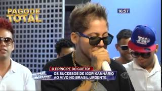 Igor Kannario - Covardia - Brasil Urgente - 11/06/14
