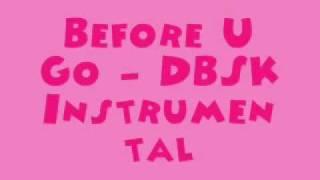 Before You Go - DBSK [MR] (Instrumental) + DL Link