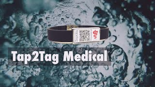 Tap2Tag | Advanced, Secure and Reliable (Medical Alert System)