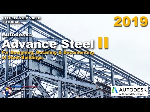 Advance Steel 2019 Tutorial | Designing & Detailing of Steel