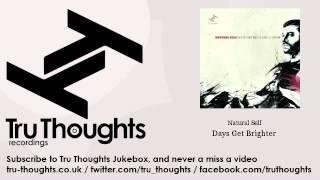 Natural Self - Days Get Brighter
