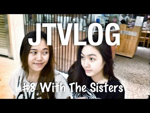 JTVlog | #8 With The Sisters | Jakarta