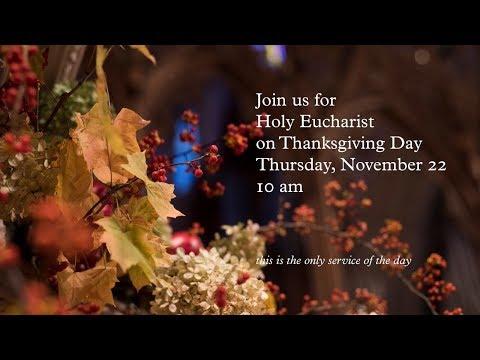 November 22, 2018: Thanksgiving Day at Washington National Cathedral