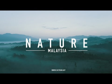 MALAYSIA - NATURE FROM ABOVE