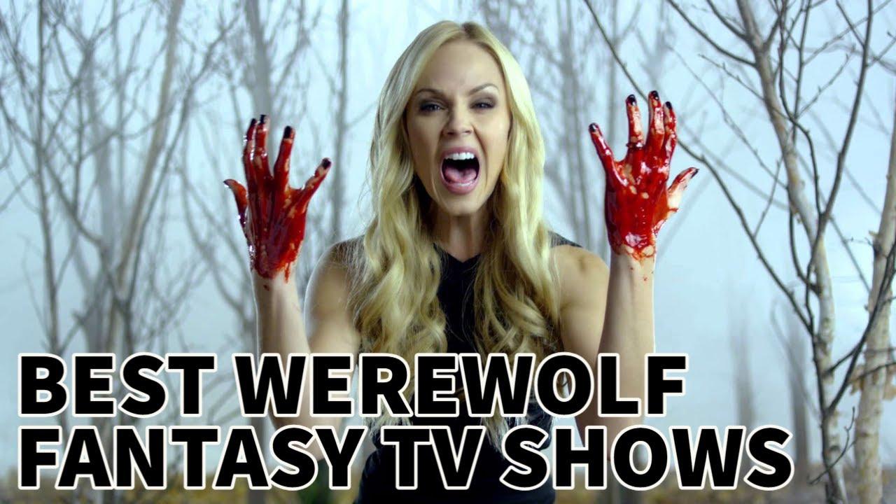 Download Top 10 Popular Fantasy Werewolves TV Series | Netflix | CW | WB | The TV Leaks