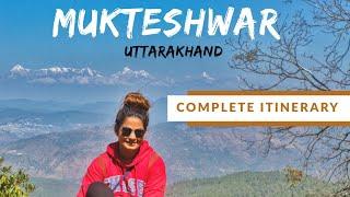 Mukteshwar, Uttarakhand Tourism   Places To See Near Nainital   Travel Vlog   DesiGirl Traveller