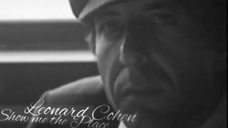 leonard cohen | show me the place