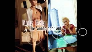 Maite Kelly - Die Sonne geht auf