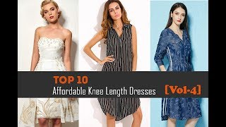 Top 10 Affordable Knee Length Dresses Below The Knee Dresses Collection For Women[Vol-4]