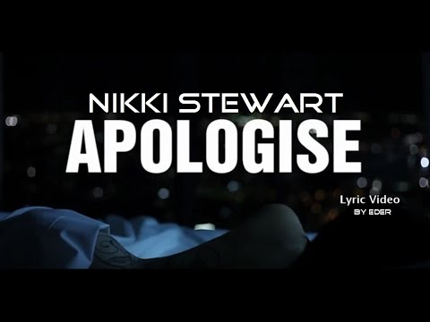 Nikki Stewart - Apologise (Lyric Video)