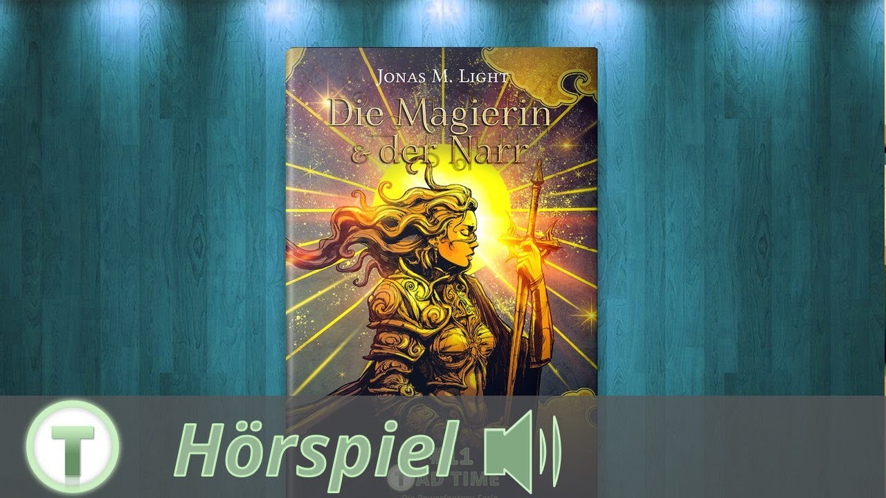 Gratis Hörspiel: 20 Minuten aus dem Fantasyroman »Die Magierin & der Narr«