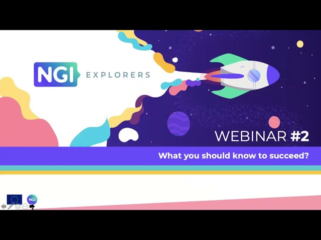 Webinar #2 NGI EXPLORERS: SECOND OPEN CALL
