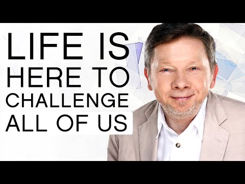 Life Is Here to Challenge All of Us