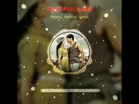 Pookal Pookum Cover - Madarasapattinam