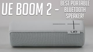 The BEST Bluetooth Speaker - UE Boom 2 Review and Audio Quality Test!