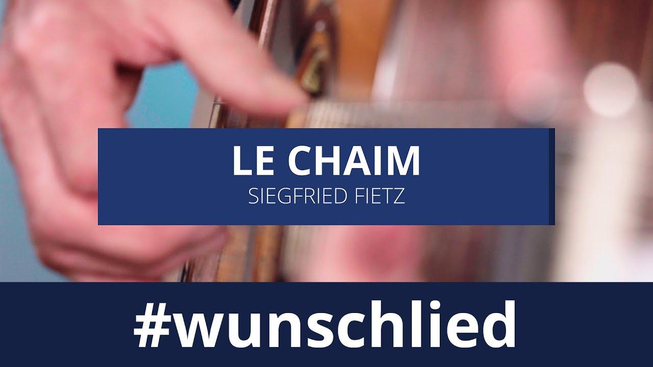 Siegfried Fietz singt 'Le Chaim - Für das Leben' #wunschlied