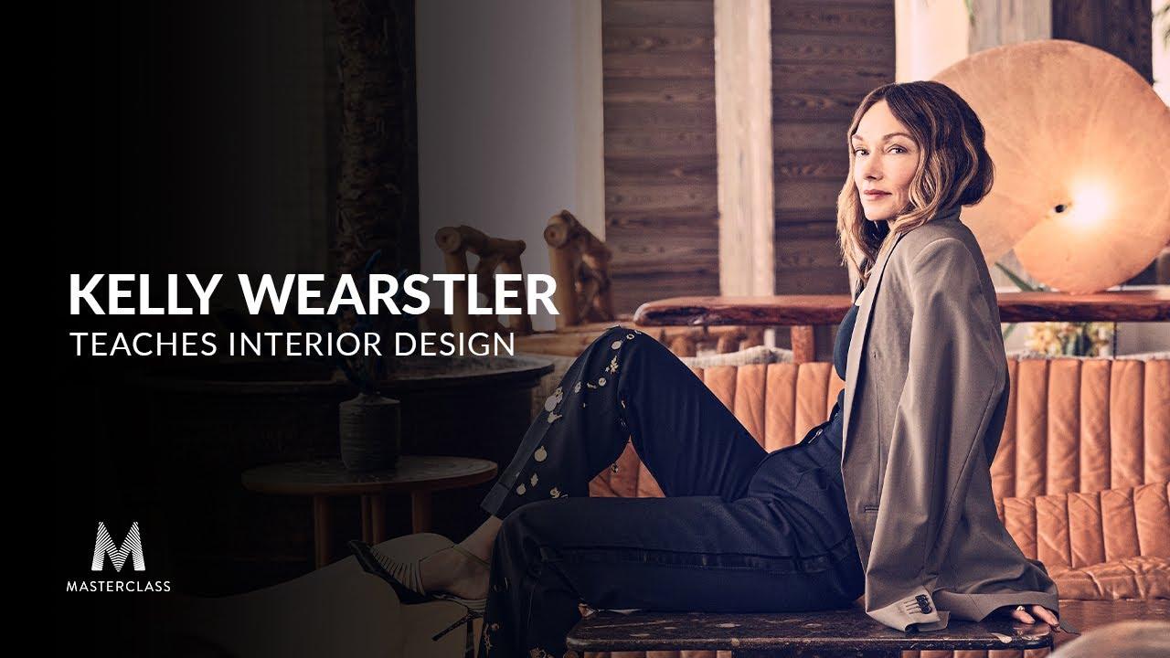 Kelly Wearstler Teaches Interior Design Official Trailer Masterclass Youtube