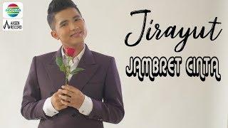 HEBOHHH!!! JIRAYUT - JAMBRET CINTA ( Official Video Klip Lirik )