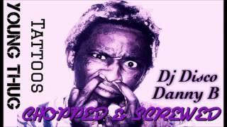 Young Thug - Tattoos (Chopped & Screwed)