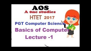 PGT Computer Science Lecture 1 For HTET 2017