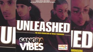 Changa Ni Lagda  - Sangra Vibes ft. Sukhwinder Panchhi + FREE HQ MP3 DOWNLOAD
