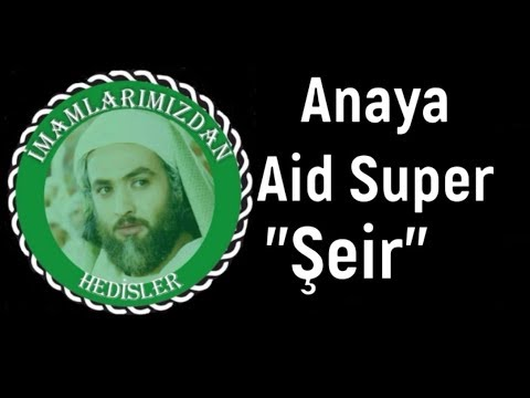 Anaya Aid Super Şeir ᴴᴰ