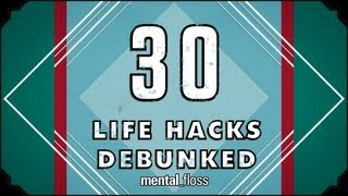 Repeat youtube video 30 Life Hacks Debunked - mental_floss on YouTube (Ep. 30)