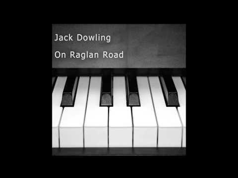 On Raglan Road - Jack Dowling